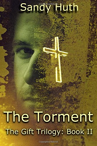 9781517463830: The Torment: The Gift Trilogy: Book II (Volume 2)