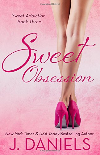 9781517466589: Sweet Obsession (Sweet Addiction) (Volume 3)