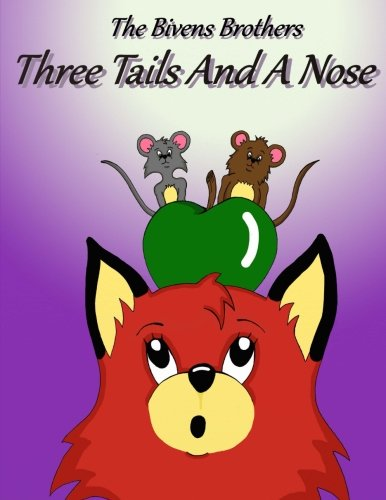 9781517466619: Three Tails And A Nose