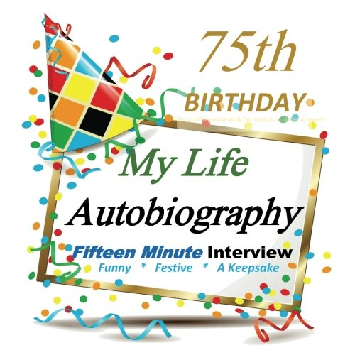 9781517470289: 75th Birthday Gifts in All Departments: Autobiography, Party Fun, 75th Birthday Card in all Departments, 75th Birthday Cards in all Departments