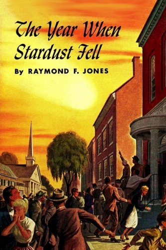 9781517470869: The Year When Stardust Fell (Winston Science Fiction) (Volume 32)