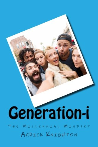 9781517474836: Generation-i: The Millennial Mindset