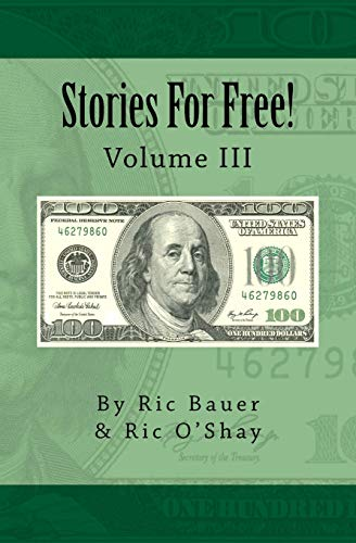 9781517476557: Stories For Free!: Volume III