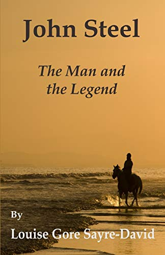 9781517476656: John Steel: The Man and The Legend