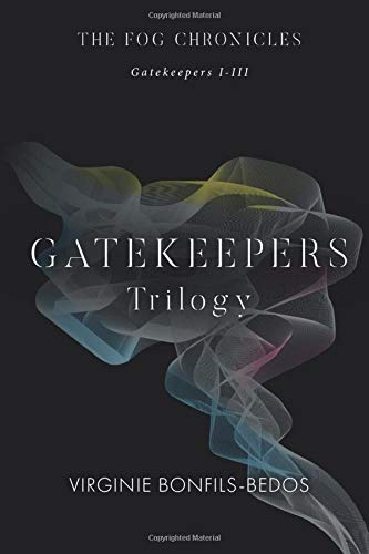 9781517478223: Gatekeepers: The Fog Chronicles