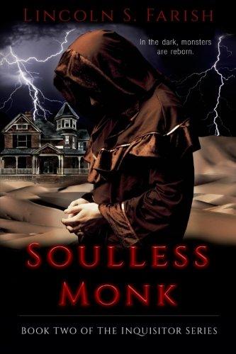 9781517478681: SoullessMonk (Inquisitor Series) (Volume 2)