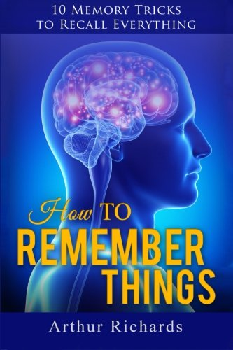 9781517479954: How to Remember Things