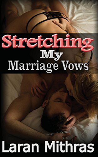 Stretching My Marriage Vows: Mithras, Laran