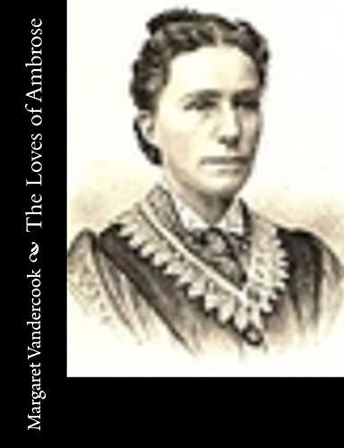 The Loves of Ambrose: Vandercook, Margaret