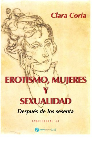 9781517481070: Erotismo, mujeres y sexualidad: Después de los sesenta (Spanish Edition)