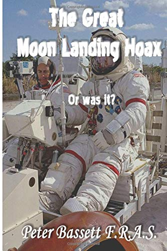 9781517481353: The Great Moon Landing Hoax: Or Was It?