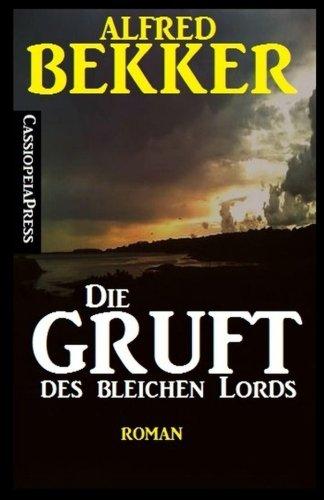 9781517481599: Die Gruft des bleichen Lords (German Edition)