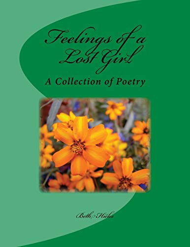 9781517485481: Feelings of a Lost Girl: A Collection of Poetry