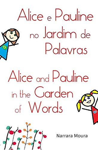 9781517486112: Alice and Pauline in the Garden of Words (Alice e Pauline no Jardim de Palavras)