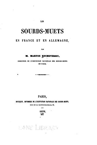 9781517489335: Les Sourds-muets en France et en Allemagne (French Edition)