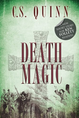 Death Magic : Bestselling Author CS Quinn's: C. S. Quinn