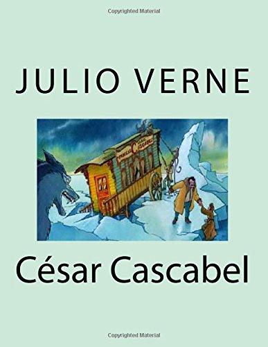 9781517491093: César Cascabel