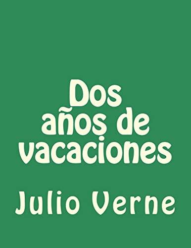 9781517491383: Dos años de vacaciones (Spanish Edition)