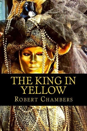 9781517491932: The King in Yellow