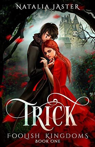 9781517494957: Trick (Foolish Kingdoms) (Volume 1)