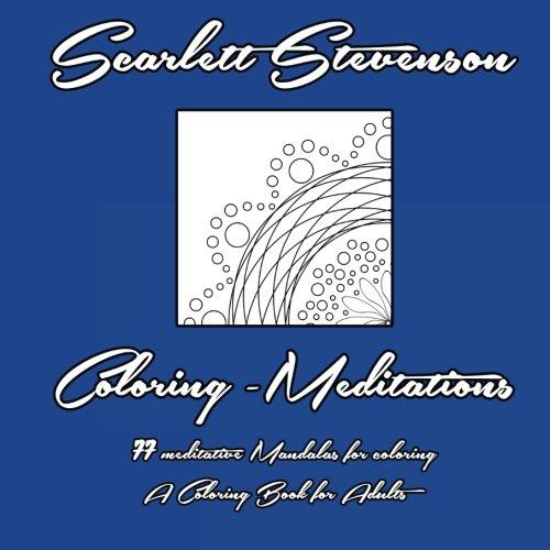 9781517495213: Coloring - Meditations: 77 meditative Mandalas for Coloring - A Coloring Book for Adults: Volume 1 (Coloring - Mediations)