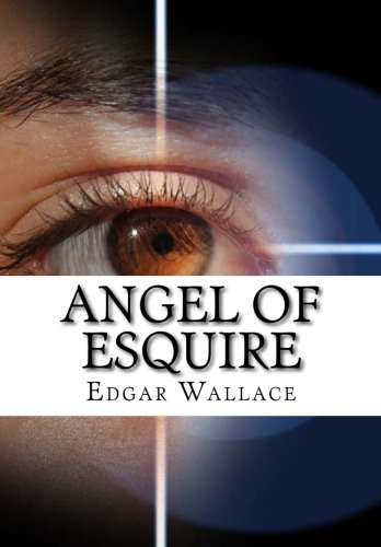 9781517497040: Angel of Esquire