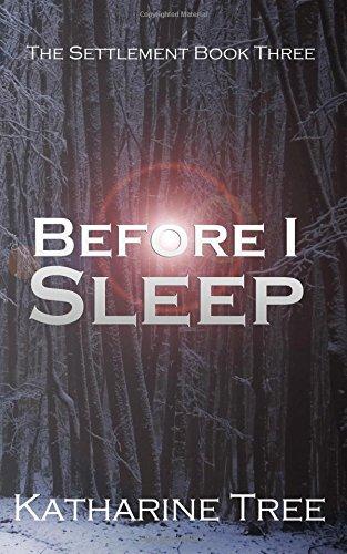 9781517497552: Before I Sleep (The Settlement) (Volume 3)