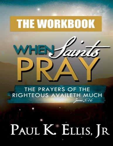 9781517498559: When Saints Pray: The Workbook