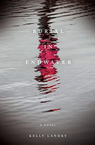 9781517499488: Burial in Endwater