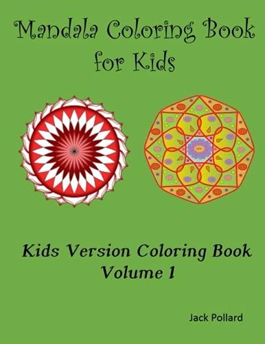 9781517501051: Mandala Coloring Book for Kids: Mandala Coloring for Kids (Kids Version Coloring Book) (Volume 1)
