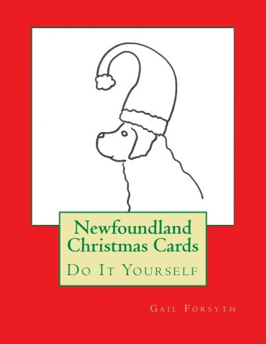 9781517502324: Newfoundland Christmas Cards: Do It Yourself