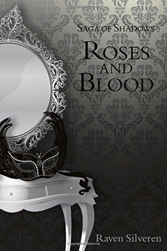 9781517502935: Saga of Shadows: Roses and Blood (Volume 1)