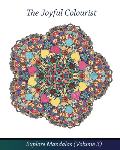 9781517503703: The Joyful Colourist: Explore Mandalas Volume 3