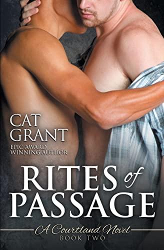 Rites of Passage: A Courtland Novel (Courtlands, The Next Generation) (Volume 2): Cat Grant