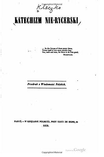 Katechizm Nie-Rycerski (Paperback): Julian Klaczko