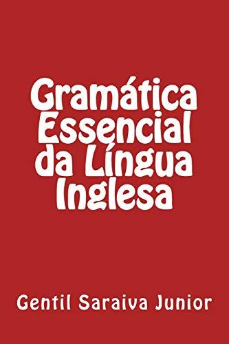 9781517504304: Gramática Essencial da Língua Inglesa (Portuguese Edition)