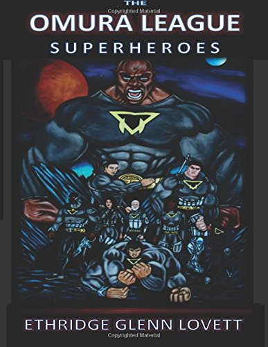 9781517504663: The Omura League Superheroes