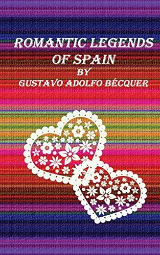 9781517505240: Romantic legends of Spain