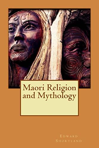 Maori Religion And Mythology AbeBooks Edward - Maori religion