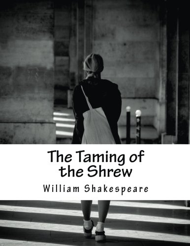 9781517506155: The Taming of the Shrew