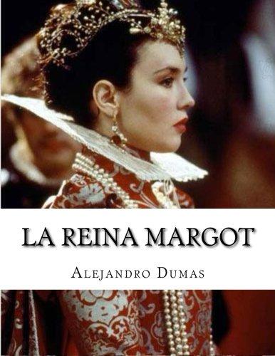 9781517507640: La Reina Margot (Spanish Edition)