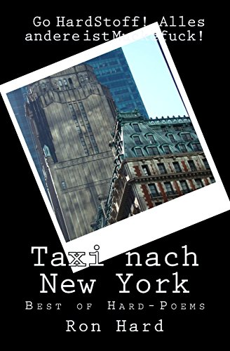 9781517507961: Taxi nach New York: Best of HardStoff! - Poems (German Edition)