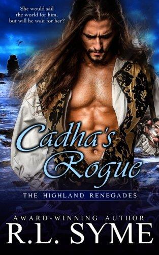 9781517508340: Cadha's Rogue (The Highland Renegades) (Volume 5)
