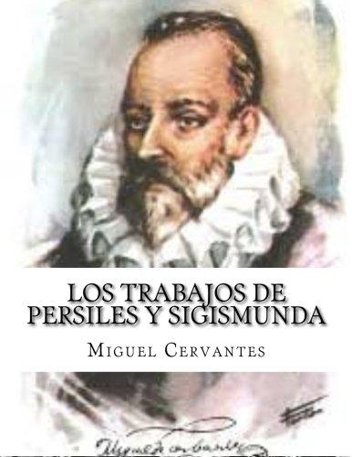 9781517508623: Los trabajos de Persiles y Sigismunda (Spanish Edition)