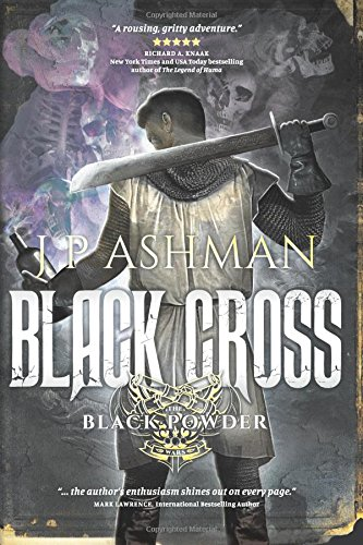 9781517510114: Black Cross: First book from the tales of the Black Powder Wars (Volume 1)