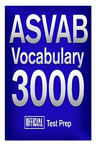 9781517511005: Official ASVAB Vocabulary 3000 : Become a True Master of ASVAB Vocabulary!