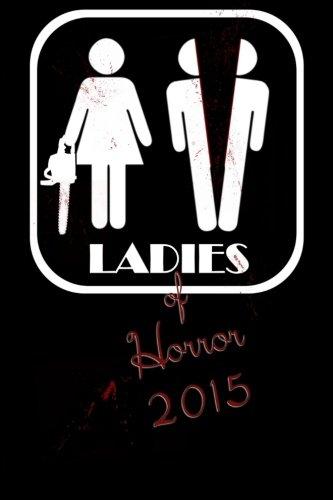 9781517511357: Ladies of Horror 2015