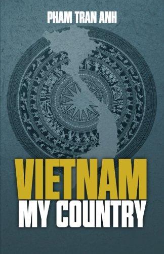 Vietnam My Country Edited: Pham, Anh Tran