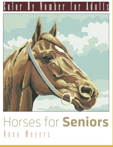 9781517512866: Color By Number For Adults: Horses for Seniors