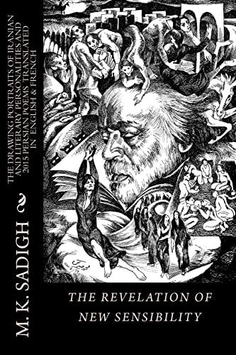 The Revelation of New Sensibilities: M.K.Sadigh's Collection: Sadigh, M. K.